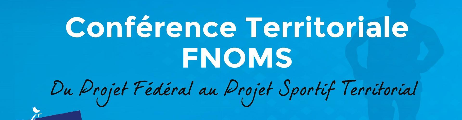 CONFERENCE TERRITORIALE FNOMS OCCITANIE